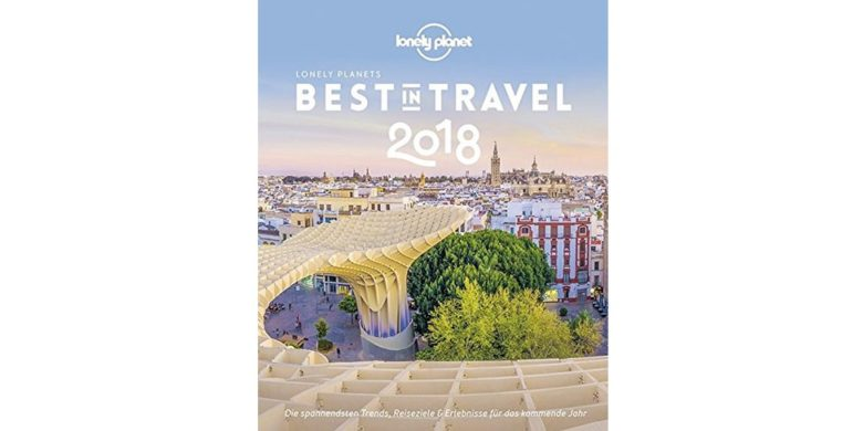 Geschenke Reise - Lonely Planet Best in Travel 2018