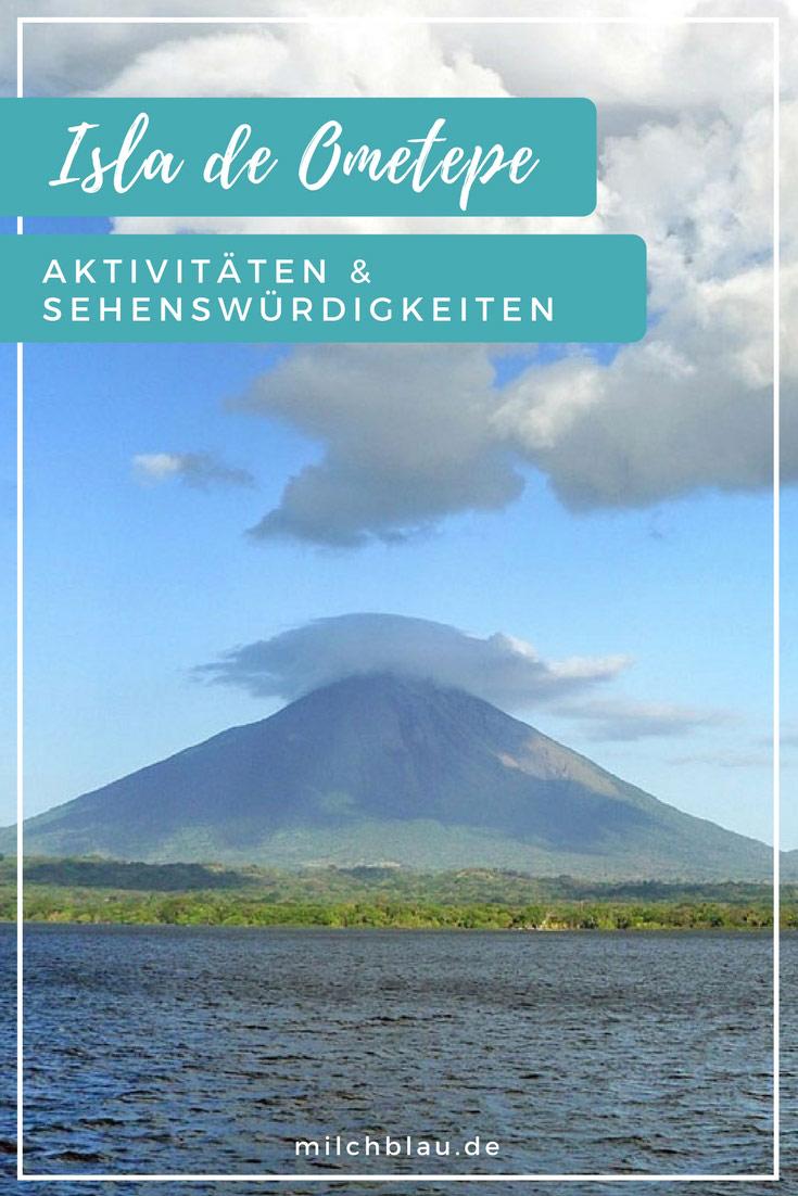 Aktivitäten, Sehenswürdigkeiten & Tipps für Ometepe. Alles was du über die Insel im Nicaraguasee wissen musst.