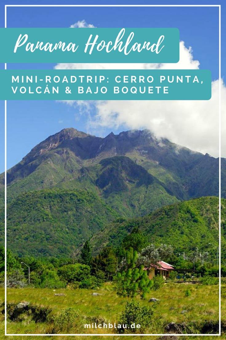 Mini-Roadtrip ins Hochland von Panama: Erkunde Cerro Punta, Volcán und Bajo Boquete mit dem Mietwagen.