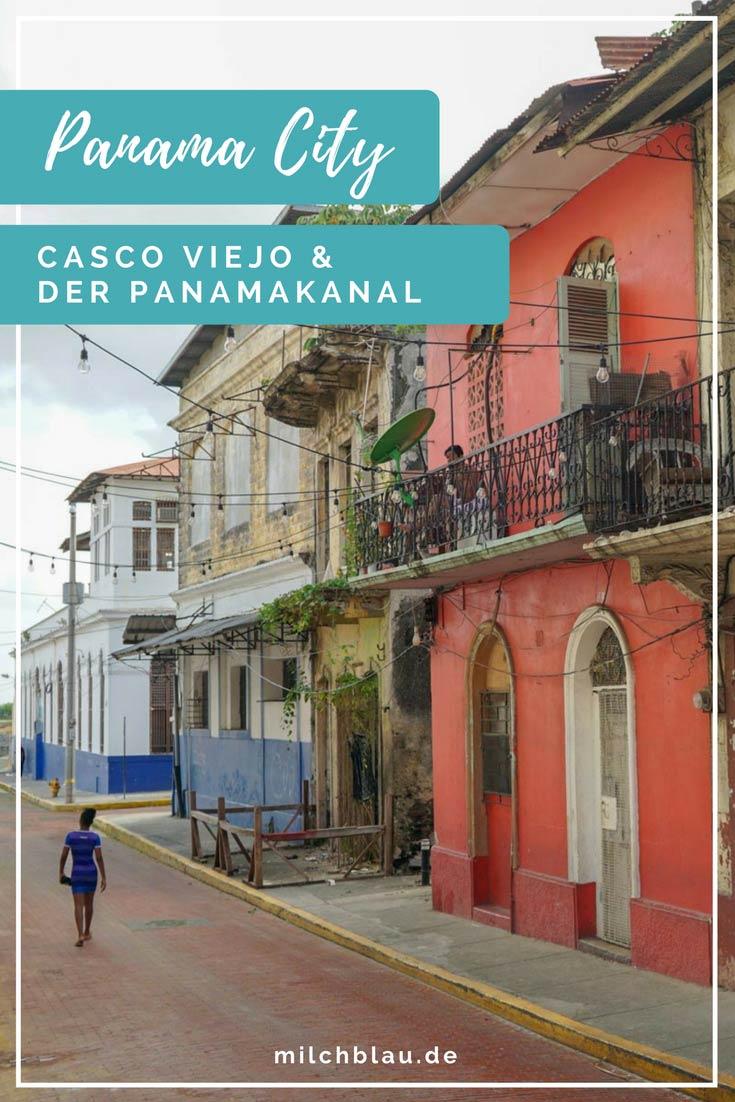 Panama City Sehenswürdigkeiten: Casco Viejo und der Panamakanal an einem Tag erkunden.
