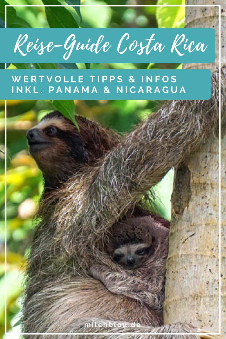 Wertvolle Tipps & Infos für eine Reise nach Costa Rica, Panama und Nicaragua.
