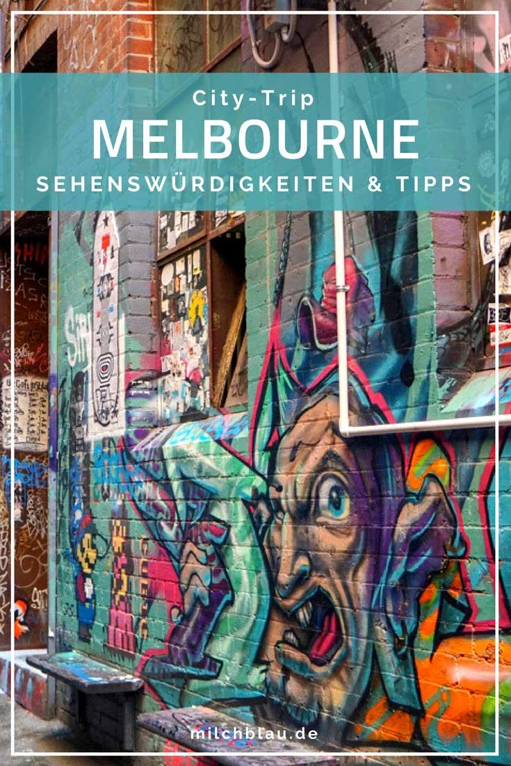Melbourne - Sehenswürdigkeiten, Tipps & Highlights in Australiens Kulturhauptstadt. Von Laneways, Graffiti und schönen Plätzen ...