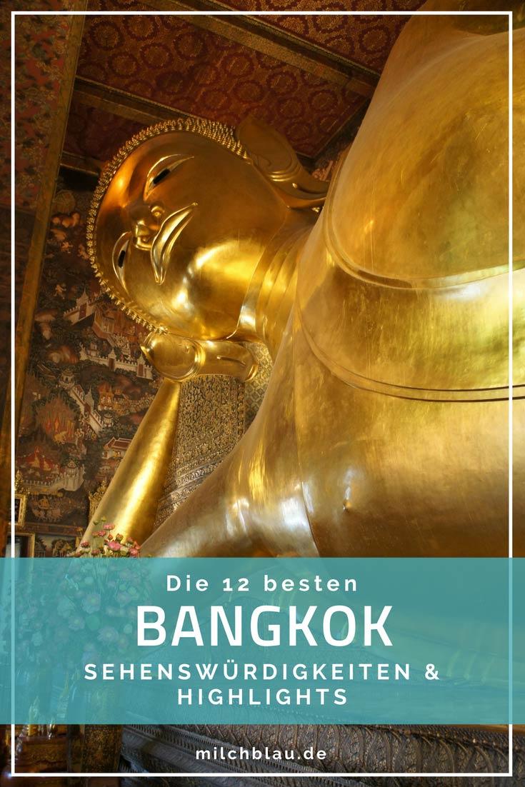 Die wichtigsten Sehenswürdigkeiten und Highlights in Bangkok auf einen Blick. Diese 12 Dinge darfst du bei einer Reise nach Bangkok nicht verpassen.