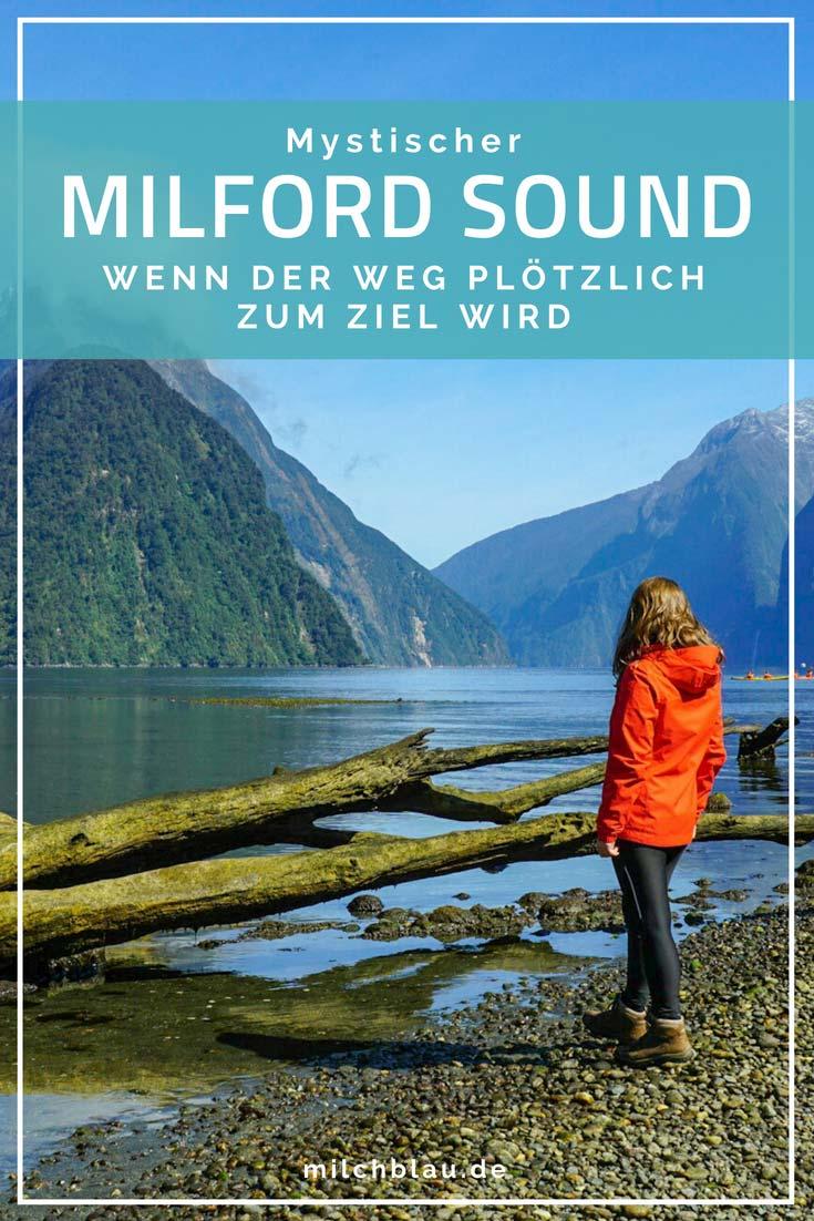 Wenn der Weg zum Ziel wird. Entlang der Milford Road - von Te Anau bis zum mystischen Milford Sound.