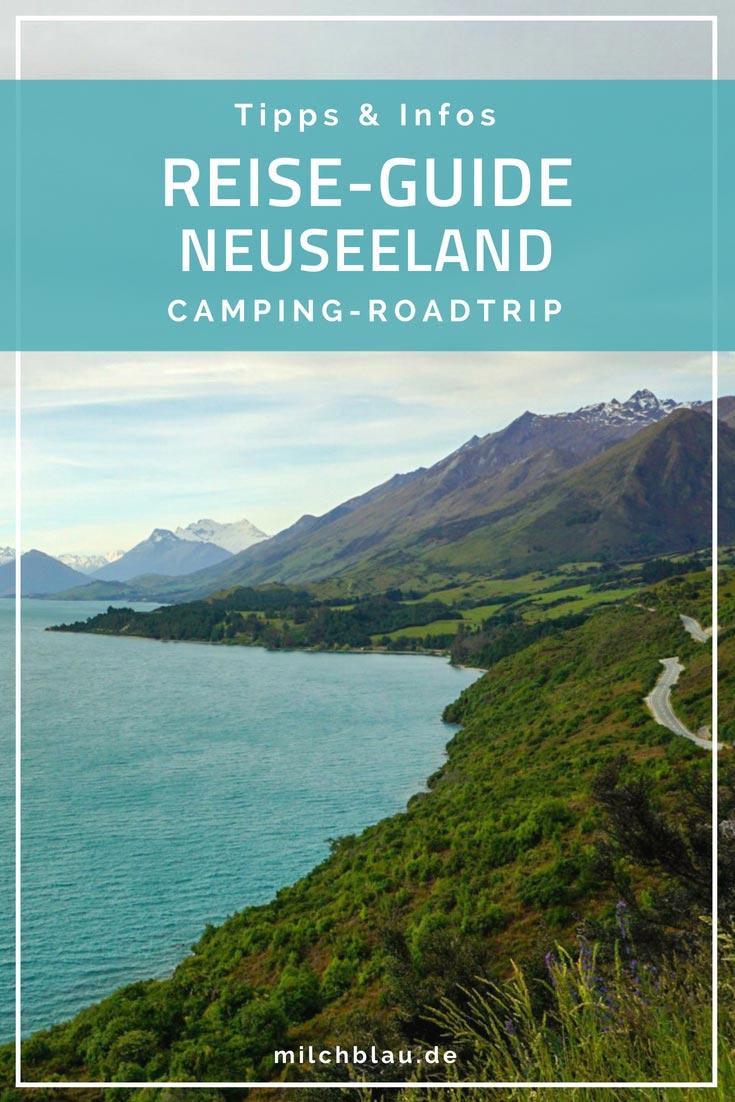 Tipps & Infos für deinen Camping-Roadtrip durch Neuseeland.