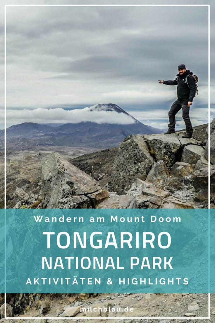 Highlights und Aktivitäten in Neuseelands beliebtem Nationalpark. Tongariro Alpine Crossing, Mount Ruapehu und beeindruckende Vulkanlandschaften.