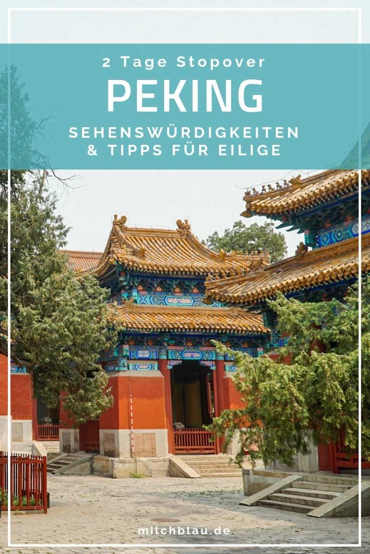 Stopover in Peking? Diese Sehenswürdigkeiten und Highlights kannst du in nur zwei Tagen in Beijing erkunden.