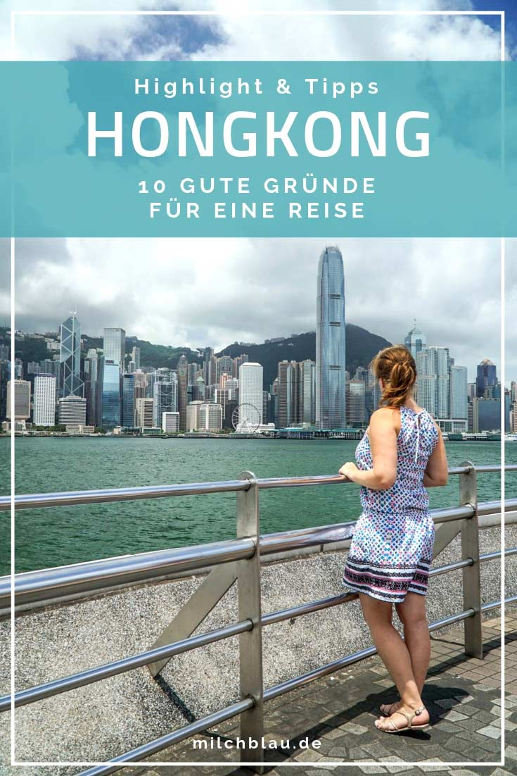 Hongkong ist eine faszinierende Stadt und immer eine Reise wert! Wir zeigen dir, warum du Hongkong unbedingt besuchen solltest.