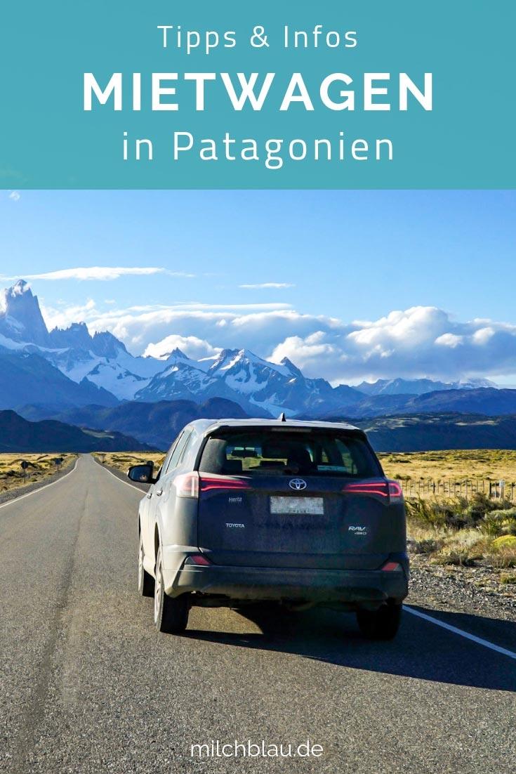 Mit dem Mietwagen durch Patagonien - Unsere Tipps, Infos & Erfahrungen