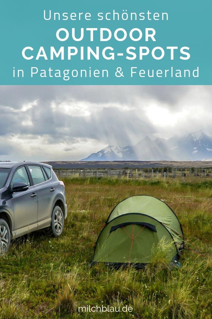 Unsere schönsten Outdoor Camping-Spots in Patagonien: Wildzelten, Campingplätze, Tipps & Infos