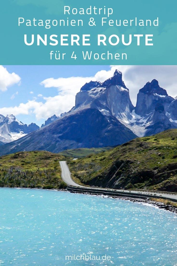 Roadtrip Patagonien & Feuerland: Unsere Route für 4 Wochen