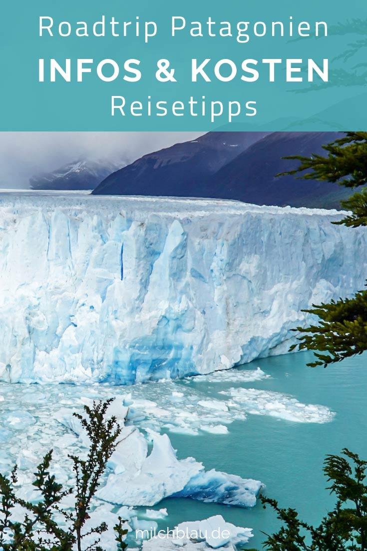 Reisetipps, Infos & Kosten: Roadtrip Patagonien auf eigene Faust