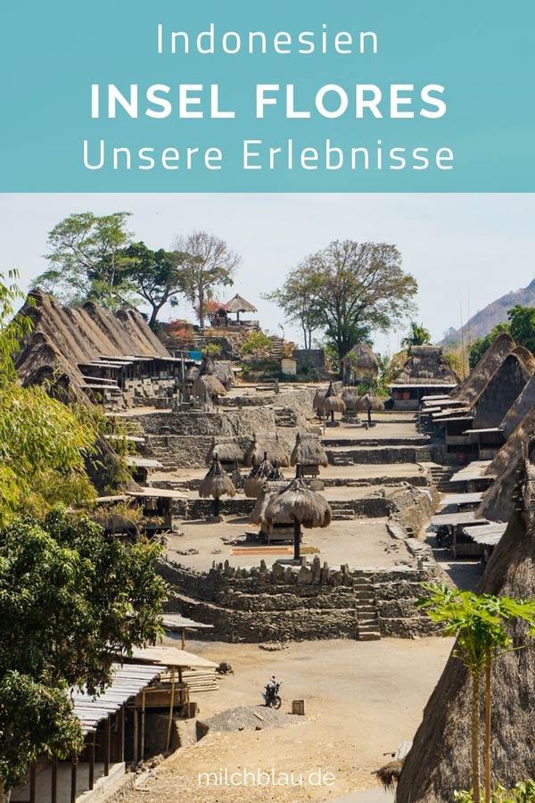 Flores, Indonesien - Unsere abenteuerlichen Erlebnisse auf der Insel